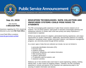 "FBI: ""Education Technologies: Data Collection and Unsecured Systems Could Pose Risks to Students """